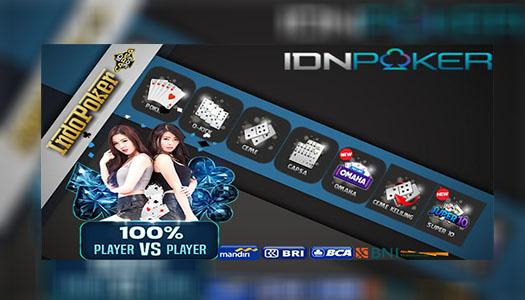 Agen IDNPlay Sediakan Game Poker Online Uang Asli 10rb