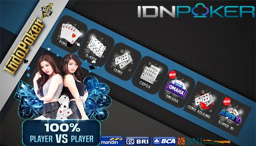 Agen Online IDNPlay Lokasi Bermain Poker Teraman