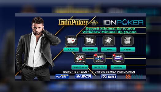 IDNPLAY Situs Poker Online Teraman Deposit 10rb